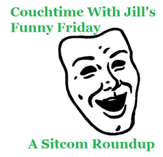 Funny Friday – A Sitcom Roundup